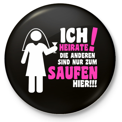 Button - Ich heirate (Frauenvariante)