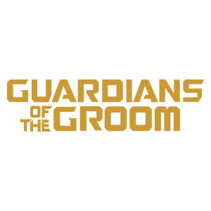 Guardians of the Groom