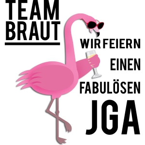 Flamingo - Team Braut