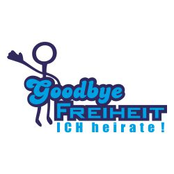 Goodbye Freiheit
